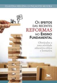 Os efeitos das recentes reformas no Ensino Fundamental