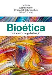 Bioética em tempos de globalização