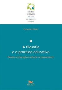 A filosofia e o processo educativo