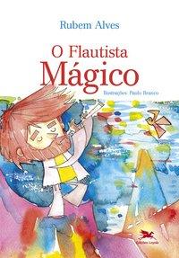 O flautista mágico