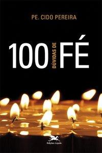 100 dúvidas de fé