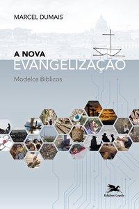 A Nova Evangelização