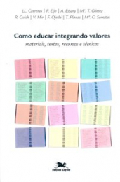 Como educar integrando valores