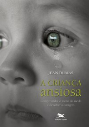 Criança ansiosa