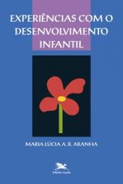 Experiências com o desenvolvimento infantil
