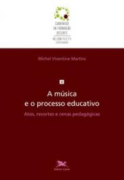 A música e o processo educativo