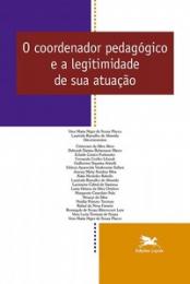 O coordenador pedagógico e a legitimidade de sua atuação