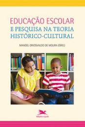 Educação escolar e pesquisa na teoria histórico-cultural