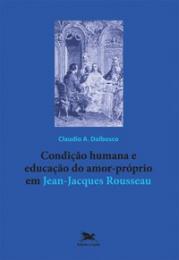 Condição humana e educação do amor-próprio em Jean-Jacques Rousseau