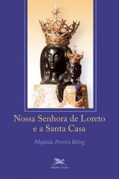 Nossa Senhora de Loreto e a Santa Casa