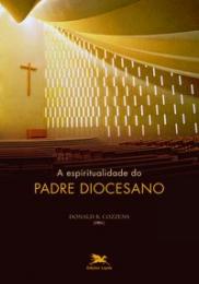 A espiritualidade do padre diocesano