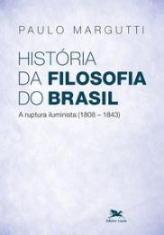 História da filosofia do Brasil (1500-hoje) - 2ª parte