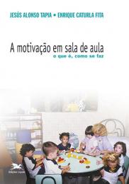 A motivação em sala de aula