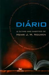 Diário - O último ano sabático de Henri J. M. Nouwen