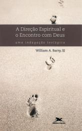 A direção espiritual e o encontro com Deus