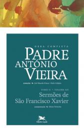 Obra completa Padre António Vieira - Tomo II - Volume XII