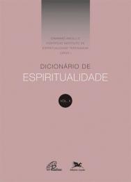 Dicionário de Espiritualidade - Vol.II