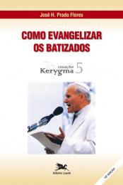 Como evangelizar os batizados