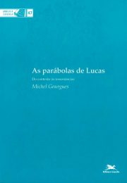 As parábolas de Lucas