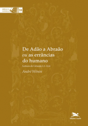De Adão a Abraão ou as errâncias do humano