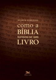 Como a Bíblia tornou-se um livro