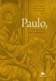 Paulo, uma teologia em construção