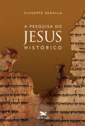 A pesquisa do Jesus histórico