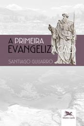 A primeira evangelização