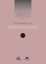 Dicionário de Espiritualidade - Vol.III
