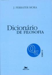 Dicionário de Filosofia - Tomo 4: Q-Z