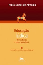 Educação lúdica - Vol. 2