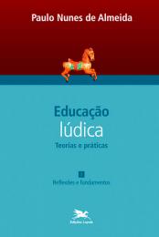 Educação lúdica - Vol. 1