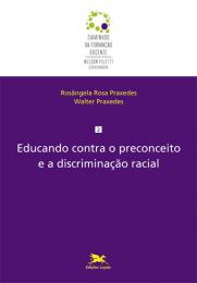 Educando contra o preconceito e a discriminação racial