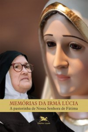 Memórias da Irmã Lúcia