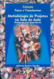 Metodologia de projetos na sala de aula
