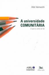 A Universidade comunitária - O que é, como se faz