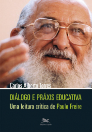 Diálogo e práxis educativa - Uma leitura crítica de Paulo Freire