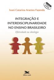 Integração e interdisciplinaridade no ensino brasileiro