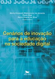 Cenários de inovação para a educação na sociedade digital