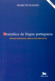 Dramática da língua portuguesa