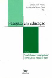 Pesquisa em educação - Vol. II