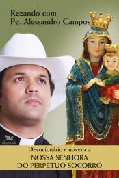 Devocionário e novena a Nossa Senhora do Perpétuo Socorro