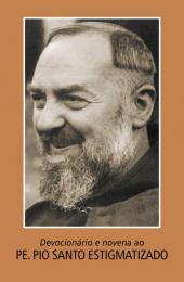 Devocionário e novena ao Padre Pio, Santo estigmatizado