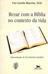 Rezar com a Bíblia no contexto da vida