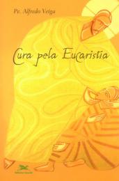 Cura pela Eucaristia