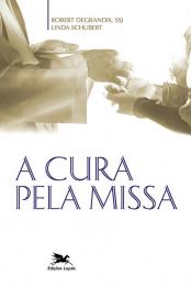 A cura pela missa