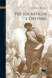 História da filosofia grega e romana (Vol. I)
