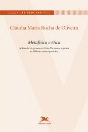 Metafísica e ética - A filosofia da pessoa em Lima Vaz como resposta ao niilismo contemporâneo