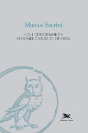 A cientificidade na fenomenologia de Husserl