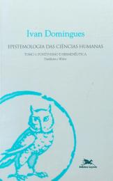 Epistemologia das ciências humanas - tomo 1